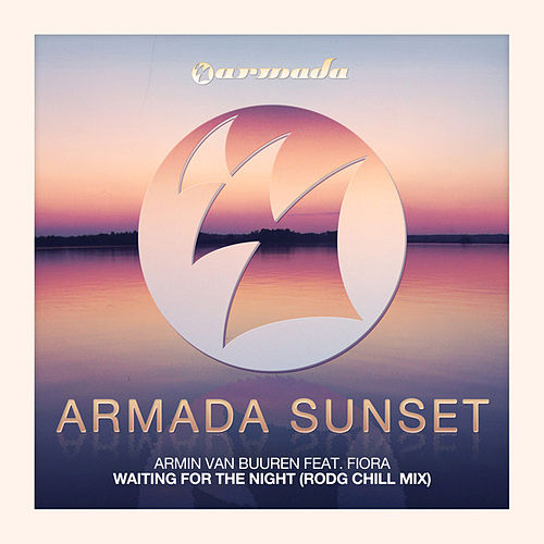 Waiting For The Night (Rodg Chill Mix) de Armin Van Buuren