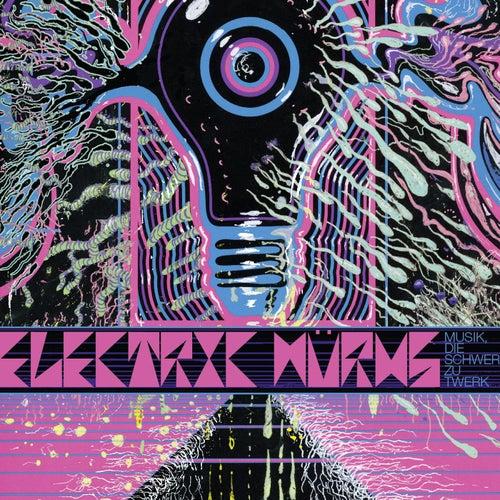 Musik, Die Schwer zu Twerk von Electric Würms