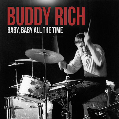 Baby All the Time de Buddy Rich