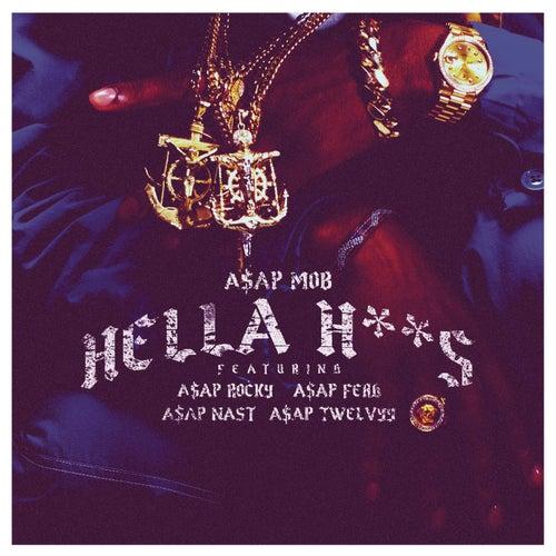 Hella Hoes von A$AP Mob