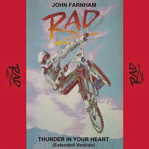 Thunder in Your Heart (From the Movie 'Rad') [Extended Version] de John Farnham