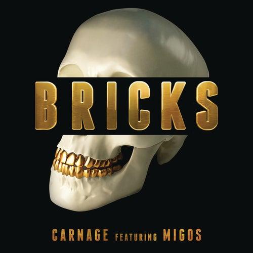Bricks by Carnage