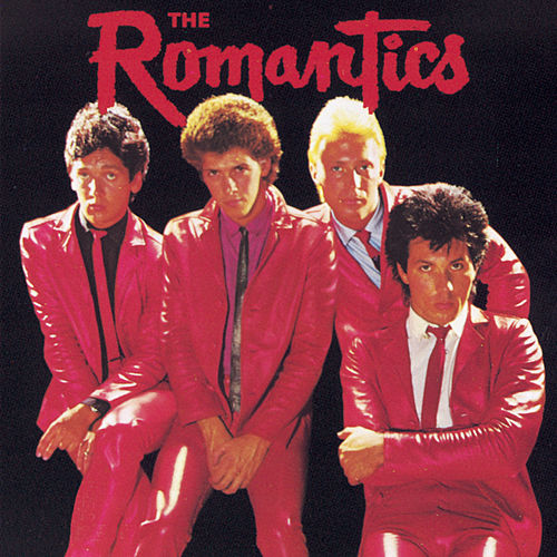 The Romantics by The Romantics