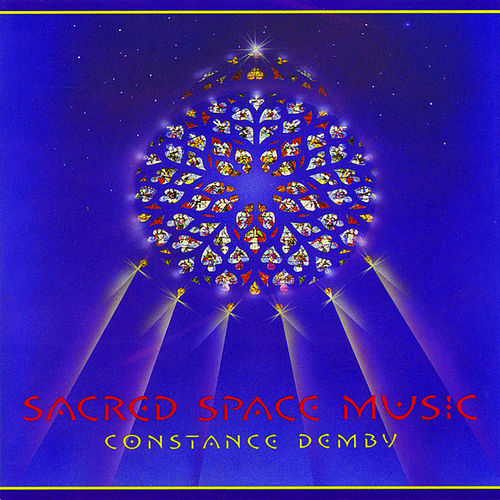 Sacred Space Music by Constance Demby