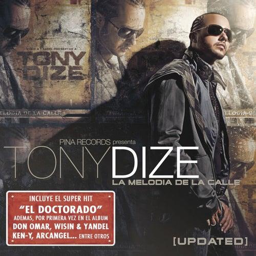 La Melodía de la Calle (Updated) by Tony Dize