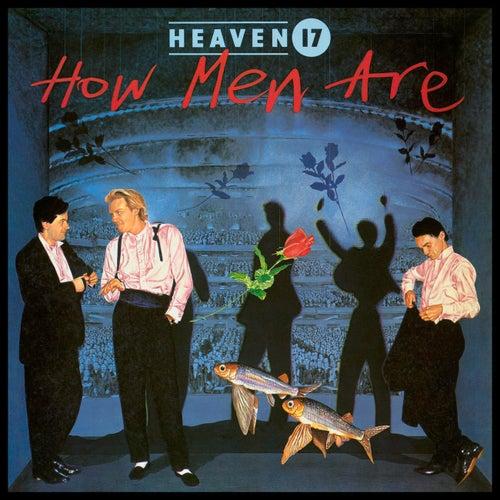 How Men Are von Heaven 17