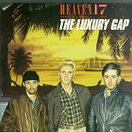The Luxury Gap von Heaven 17