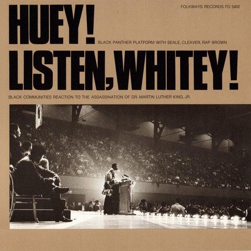 Huey!: Listen Whitey! by Huey P. Newton
