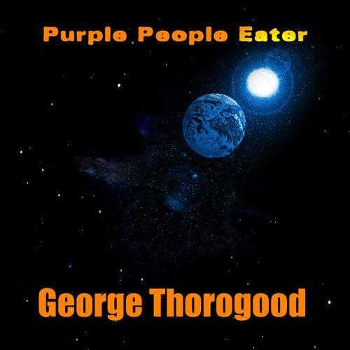 Purple People Eater de George Thorogood