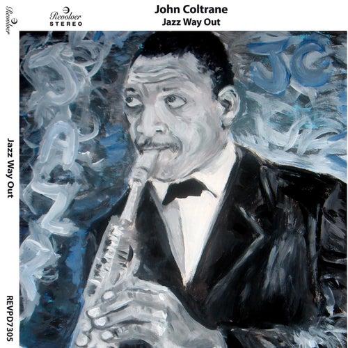 Jazz Way Out by John Coltrane