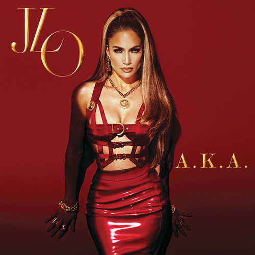 A.K.A. by Jennifer Lopez