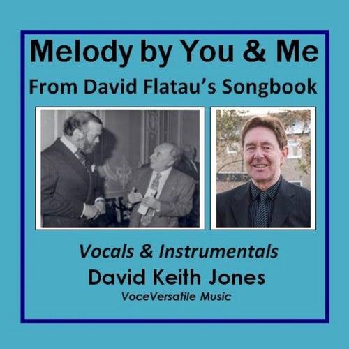 Melody By You and Me de David Keith Jones