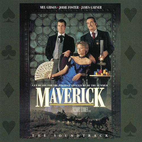 Maverick - The Soundtrack von Maverick