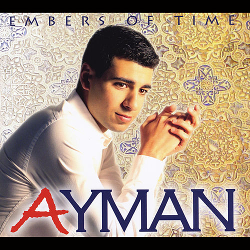 Embers of Time by Ayman