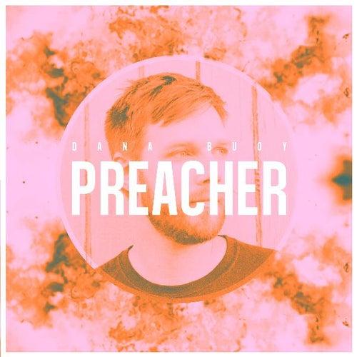 Preacher by Dana Buoy