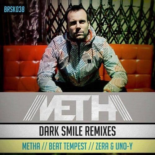 Dark Smile Remixes de Metha