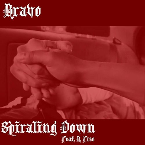 Spiraling Down (feat. B. Free) de Bravo