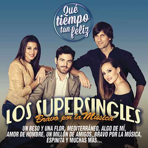 Bravo por la Musica de Los Supersingles