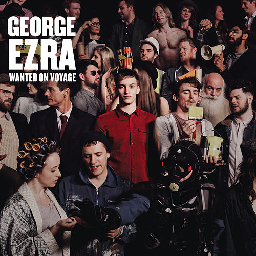 Wanted on Voyage (Deluxe) by George Ezra