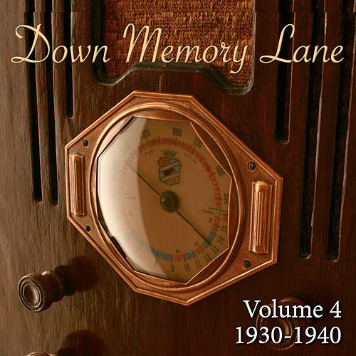 Down Memory Lane, Vol. 4: 1930 - 1940 de Various Artists