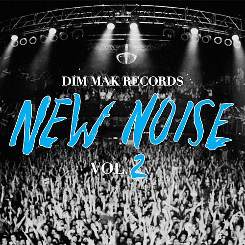Dim Mak Records New Noise Vol. 2 von Various Artists