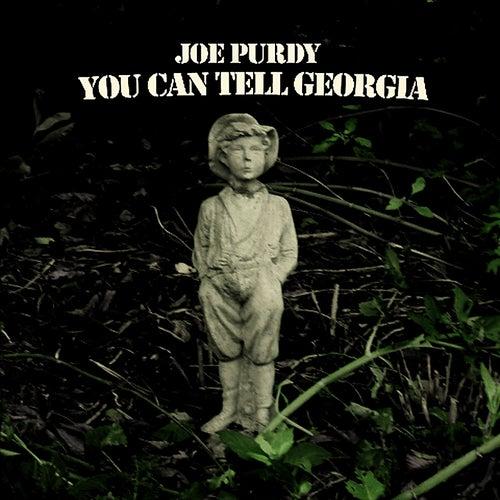 You Can Tell Georgia von Joe Purdy