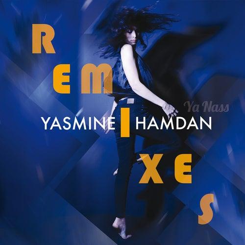 Ya Nass Remixes (Vol. 1) by Yasmine Hamdan