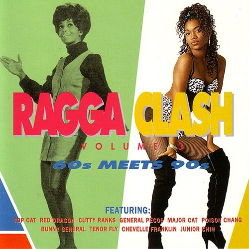 Ragga Clash Volume 3 (60's Meets 90's) by Various Artists