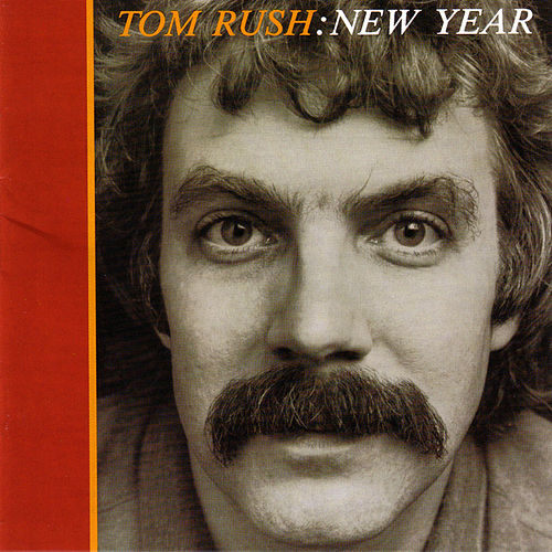 Tom Rush: New Year by Tom Rush