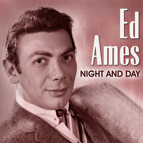 Ed Ames: Night and Day de Various Artists