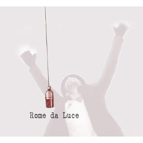 Rome Da Luce EP by Rome Da Luce
