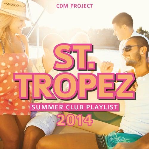 St.Tropez Summer Club Playlist 2014 by CDM Project