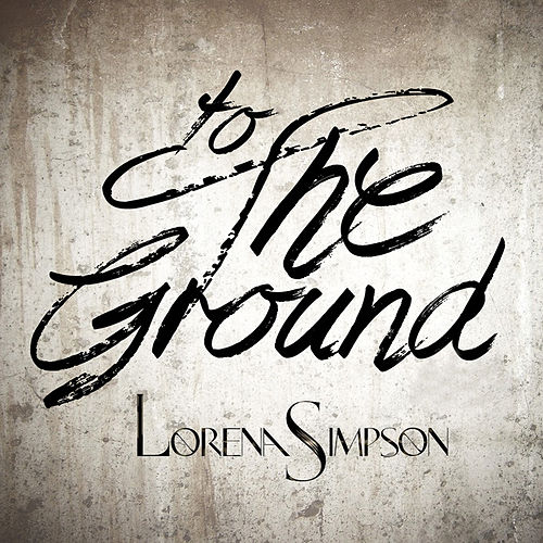 To the Ground de Lorena Simpson