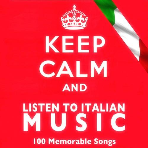 Keep Calm and Listen to Italian Music de Various Artists