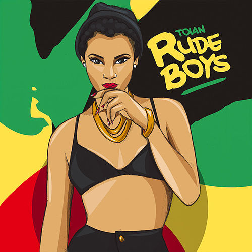 Rude Boys - Single by Toian