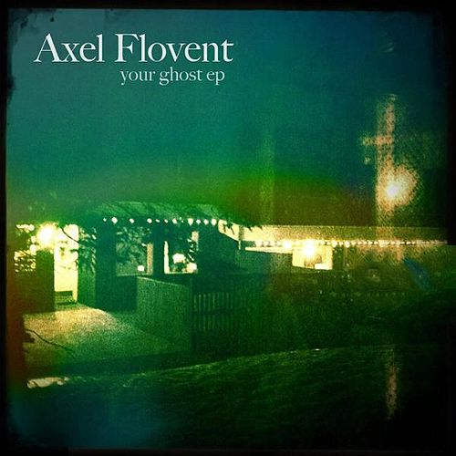 Your Ghost EP von Axel Flóvent