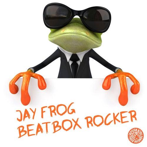 Beatbox Rocker by Jay Frog