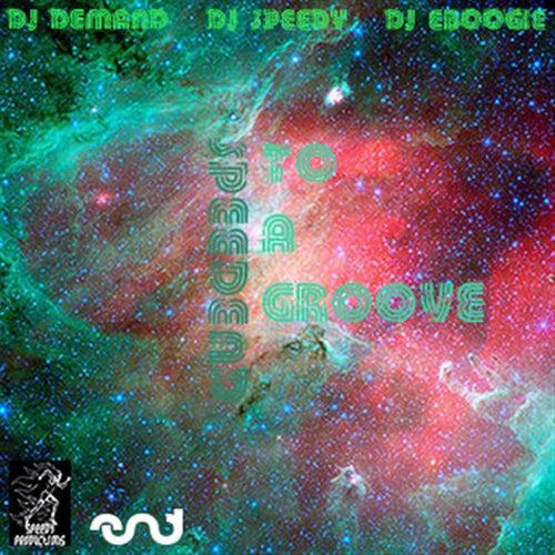 SpeedEND To The Groove de DJ Speedy