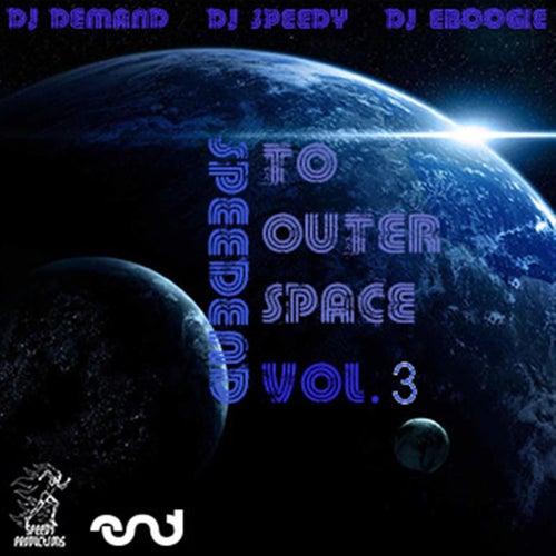SpeedEND To Outer Space Vol. 3 de DJ Speedy