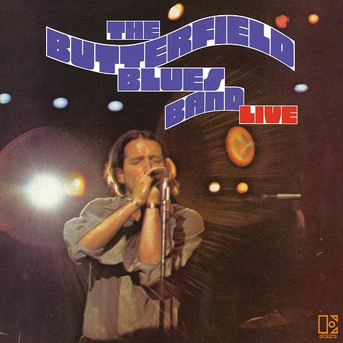 The Paul Butterfield Blues Band Live de Paul Butterfield