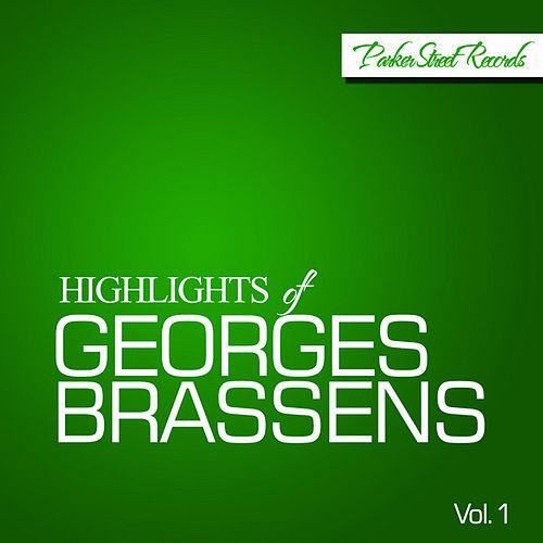 Highlights Of Georges Brassens, Vol. 1 de Georges Brassens