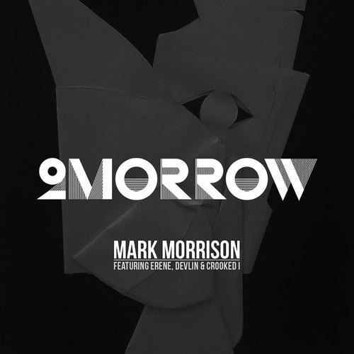 2Morrow by Mark Morrison