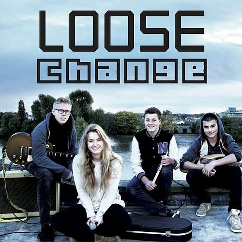 Loose Change by Loose Change