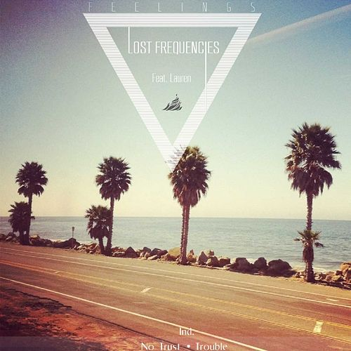 Feelings (feat. Lauren) - Single by Lost Frequencies