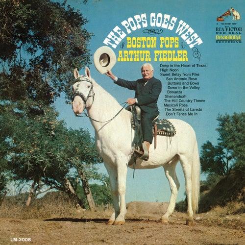 Pops Goes West by Arthur Fiedler