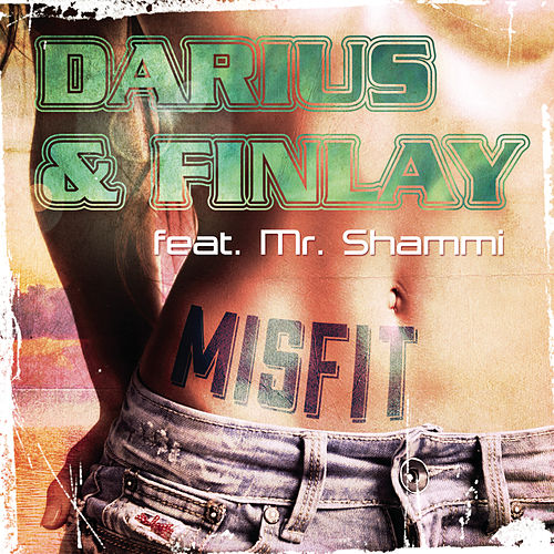 Misfit von Darius & Finlay