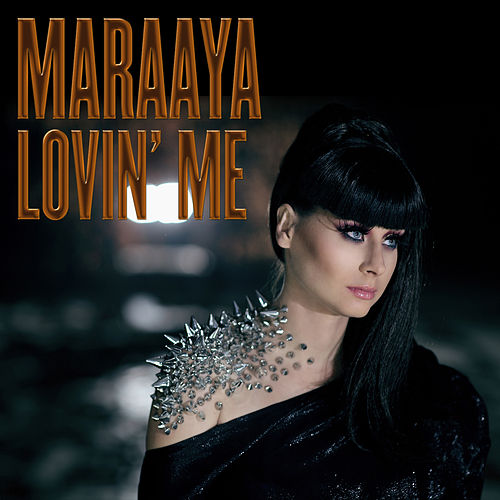 Lovin' Me by Maraaya