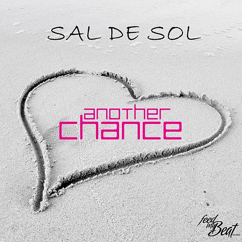 Another Chance by Sal De Sol