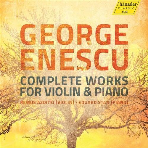 Enescu: Complete Works for Violin & Piano de Remus Azoitei