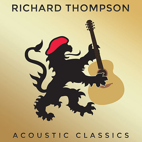 Acoustic Classics von Richard Thompson